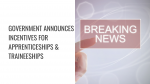 Government Announces Financial Incentives to Businesses providing Apprenticeship and Traineeship Opportunities in England